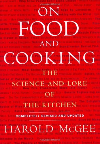 On Food and Cooking - Harold McGee